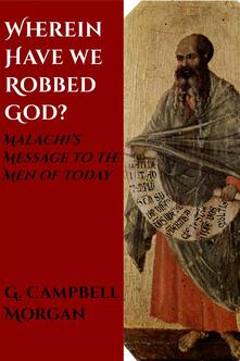 Wherein Have We Robbed God