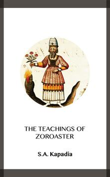 The Teachings of Zoroaster