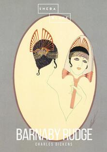 Barnaby Rudge. Ediz. inglese - Charles Dickens - copertina