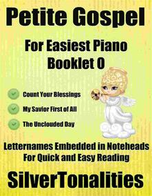 Petite Gospel for Easiest Piano Booklet O