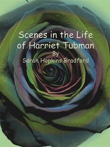 Scenes in the Life of Harriet Tubman