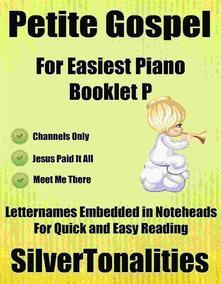 Petite Gospel for Easiest Piano Booklet P