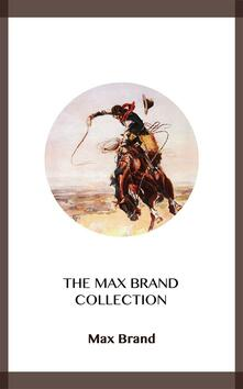 The Max Brand Collection