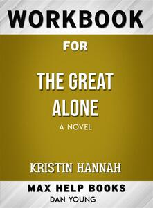 Workbook for The Great Alone: A Novel