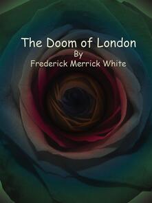 The Doom of London