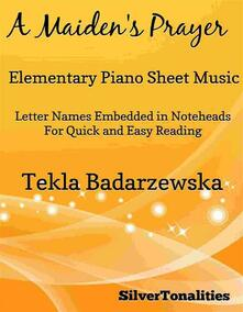 A Maiden's Prayer Elementary Piano Sheet Music