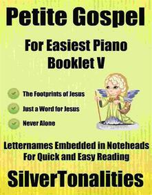 Petite Gospel for Easiest Piano Booklet V