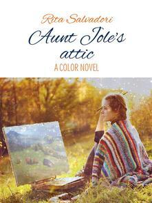 Aunt Jole's attic