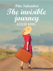 The invisible journey