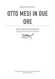 Gaetano Donizetti Otto mesi in due ore for Brass Quartet
