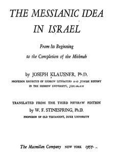 The Messianic Idea in Israel