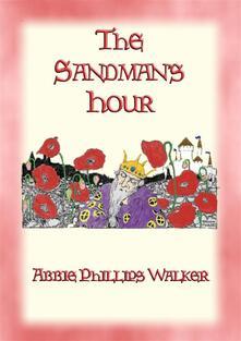 THE SANDMAN'S HOUR - 25 Original Bedtime Stories for Children