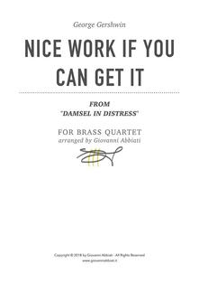 """George Gershwin Nice Work If You Can Get It (from """"Damsel in Distress"""") for Brass Quartet"""