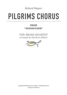 """Richard Wagner Pilgrims Chorus (from """"Tannhäuser"""") for Brass Quartet"""