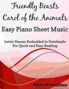 The Friendly Beasts Easy Piano Sheet Music