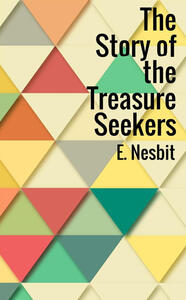 The story of the treasure seekers - Edith Nesbit - copertina