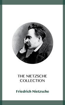 The Nietzsche Collection