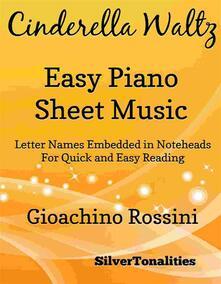 Cinderella Waltz Easy Piano Sheet Music