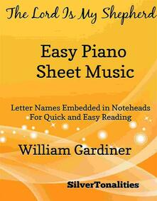 The Lord Is My Shepherd Easy Piano Sheet Music