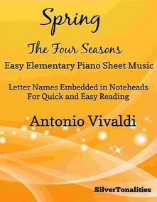 Spring Four Seasons Easy Elementary Piano Sheet Music