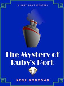 The Mystery of Ruby's Port
