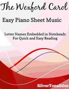 The Wexford Carol Easy Piano Sheet Music