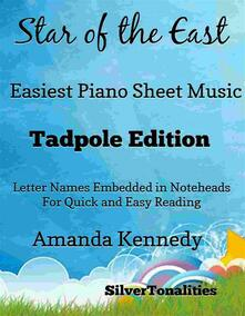 Star of the East Easiest Piano Sheet Music Tadpole Edition