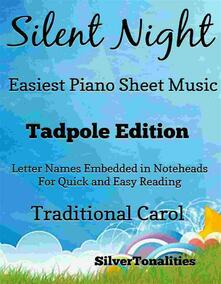 Silent Night Easiest Piano Sheet Music Tadpole Edition