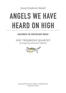 Georg Friederich Händel Angels We Have Heard On High (Gloria in Excelsis Deo) for Trombone Quartet