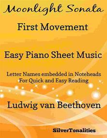 Moonlight Sonata First Movement Easy Piano Sheet Music