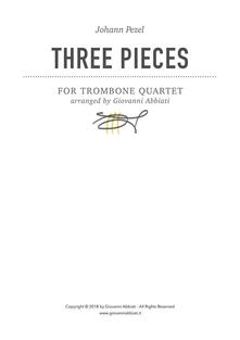 Johann Pezel Three Pieces for Trombone Quartet