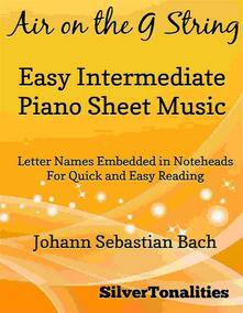 Air on the G String Easy Intermediate Piano Sheet Music