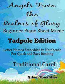 Angels From the Realms of Glory Beginner Piano Sheet Music Tadpole Edition