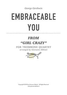 """George Gershwin Embraceable You (from """"Girl Crazy"""") for Trombone Quartet"""