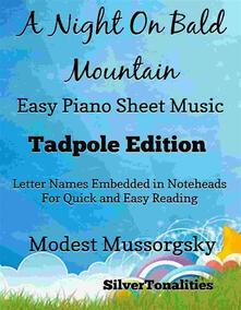 A Night On Bald Mountain Easy Piano Sheet Music Tadpole Edition
