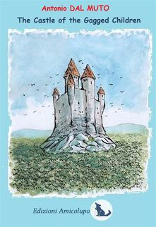 The Castle of Gagged Children