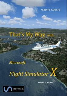 That's My Way with Microsoft FSX