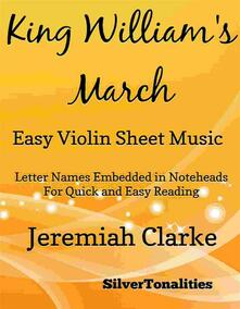 King William's March Easy Violin Sheet Music