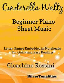 Cinderella Waltz Beginner Piano Sheet Music