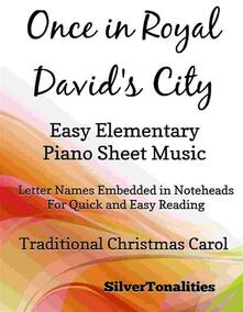 Once in Royal David's City Easy Elementary Piano Sheet Music