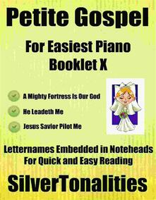 Petite Gospel for Easiest Piano Booklet X