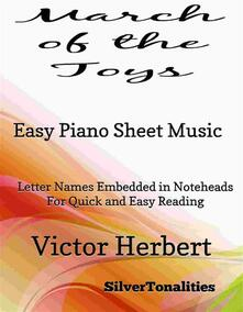 March of the Toys Easy Piano Sheet Music