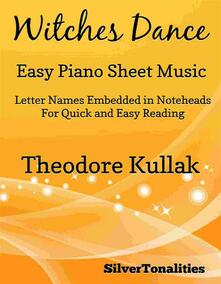 Witches Dance Opus 4 Number 2 Easy Piano Sheet Music