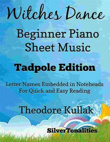 Witches Dance Beginner Piano Sheet Music Tadpole Edition
