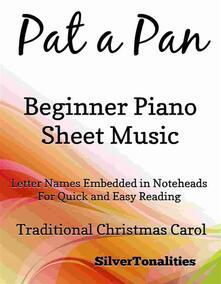 Pat a Pan Beginner Piano Sheet Music