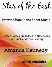 Star of the East Easy Intermediate Piano Sheet Music