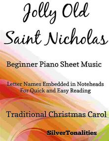 Jolly Old Saint Nicholas Beginner Piano Sheet Music