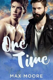 One Time: A Second Chance Gay Romance