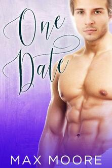 One Date: A Second Chance MM