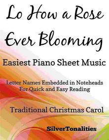 Lo How a Rose Ever Blooming Easiest Piano Sheet Music